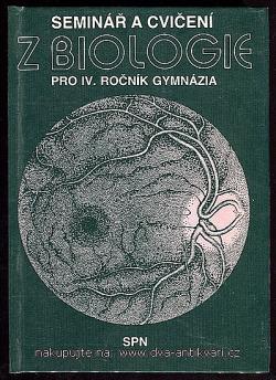 Seminář a cvičení z biologie pro IV. ročník gymnázia obálka knihy