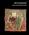 Věk Sturlungů: Ságy o Islandu třináctého století