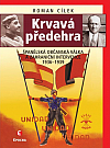 Krvavá předehra: Španělská občanská válka a zahraniční intervence 1936–1939