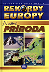 Rekordy Európy - Neživá príroda