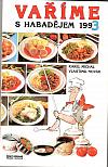 Vaříme s Habadějem 1993