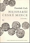 Nejstarší české mince IV.