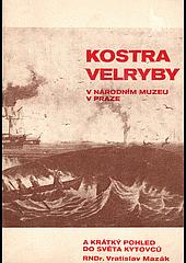 Kostra velryby v Národním muzeu v Praze a krátký pohled do světa kytovců obálka knihy