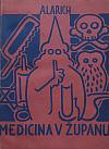 Medicina v županu