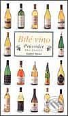 Bílé víno - průvodce pro znalce