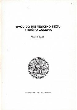 Úvod do hebrejského textu Starého zákona obálka knihy