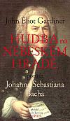 Hudba na nebeském hradě - Portrét Johanna Sebastiana Bacha