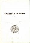 Psychologie XX. století I.