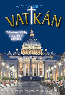 Vatikán: Odhalené hříchy Svatého města
