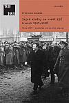 Tajné služby na cestě KSČ k moci 1945–1948: Únor 1948 - výsledek nerovného zápasu
