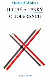 Hrubý a tenký / O tolerancii