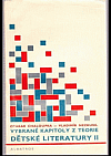 Vybrané kapitoly z teorie dětské literatury II.