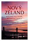 Nový Zéland: Daleko na mapě, blízko k srdci