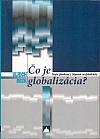 Čo je globalizácia?