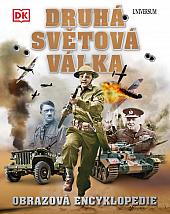 Druhá světová válka: Obrazová encyklopedie