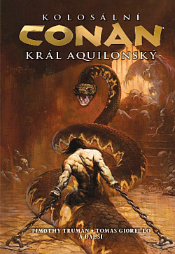 Kolosální Conan, král aquilonský obálka knihy