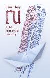 RU: Příběh vietnamské utečenky obálka knihy