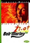Oheň v dlaních - Život Boba Marleyho