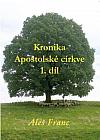 Kronika Apoštolské církve 1.díl