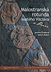 Malostranská rotunda svatého Václava v Praze