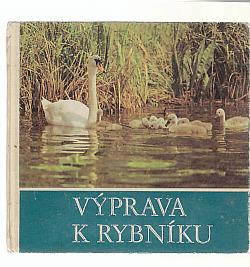 Výprava k rybníku