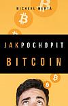 Jak pochopit Bitcoin