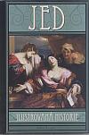 Jed – Ilustrovaná historie