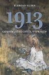 1913: Co jsem ještě chtěl vyprávět