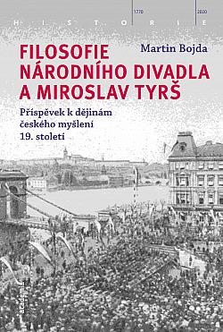 Filosofie Národního divadla a Miroslav Tyrš