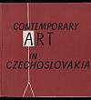 Contemporary Art in Czechoslovakia