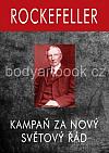 Rockefeller - Kampaň za Nový Světový Řád