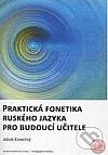 Praktická fonetika ruského jazyka pro budoucí učitele