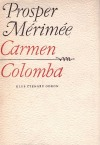 Carmen / Colomba