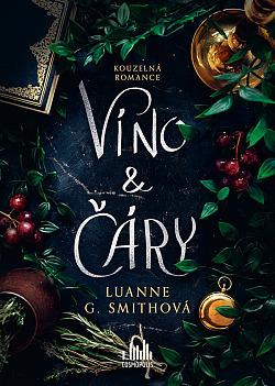 Víno a Čáry (The Vine Witch)