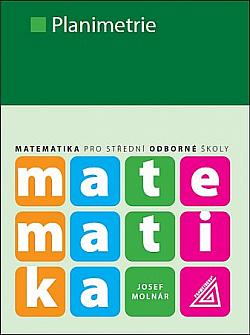 Matematika pro SOŠ - Planimetrie obálka knihy