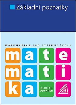 Matematika pro SŠ - Základní poznatky obálka knihy