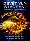 Devět vln stvoření: Kvantová fyzika, holografická evoluce a osud lidstva