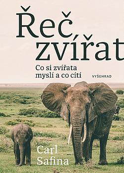 Řeč zvířat: Co zvířata cítí a o čem přemýšlejí? obálka knihy
