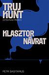 Klasztor / Návrat