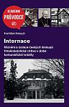 Internace: Věznění a izolace českých biskupů římskokatolické církve v době komunistické totality
