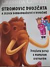 Dvojčata putují s mamutem srstnatým