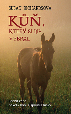 Kůň, který si mě vybral obálka knihy