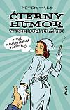 Čierny humor v bielom plášti 3: Nové neuveriteľné historky