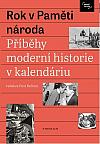 Rok v Paměti národa: Příběhy a události moderní historie v kalendáriu.