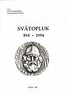 Svätopluk 894 - 1994: materiály z konferencie