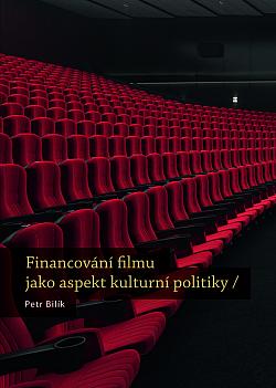 Financování filmu jako aspekt kulturní politiky obálka knihy