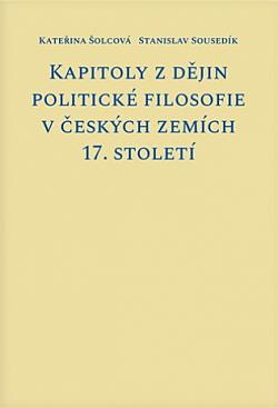 Kapitoly z dějin politické filosofie v českých zemích 17. století obálka knihy