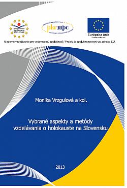 Vybrané aspekty a metódy vzdelávania o holokauste na Slovensku obálka knihy