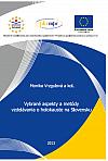 Vybrané aspekty a metódy vzdelávania o holokauste na Slovensku