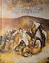 Vincent Hložník – Príbeh jednej zbierky